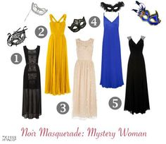 Noir Masquerade: Mystery Woman  Wear a long dress with a mask for instant glamour and elegance
