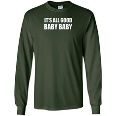ITS ALL GOOD BABY BABY - Baseball T-Shirt