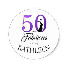 50 and Fabulous Purple Custom Name Classic Round Sticker - typography gifts unique custom diy