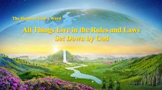 """The Hymn of God's Word """"All Things Live in the Rules and Laws Set Down b..."""