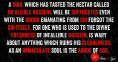 Resonate your soul with the resonance of infallible Hussein, as it protects you from every affliction.