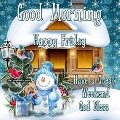 Good Morning Happy Friday Winter Quote friday happy friday tgif good morning friday quotes good morning quotes friday quote good morning friday funny friday quotes quotes about friday winter friday quotes Happy Friday Gif, Happy Saturday Images, Good Morning Happy Saturday, Happy Friday Quotes, Good Morning Funny, Good Morning Friends, Good Morning Greetings, Good Morning Good Night, Good Morning Images