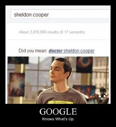 did you mean: doctor sheldon cooper