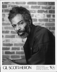 Gil Scott-Heron on Absolute Artists Rap Music, Music Icon, Soul Music, Handsome Black Men, Black Man, First Rapper, Gil Scott Heron, Vintage Black Glamour, Old School Music
