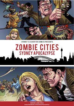 Zombie Cities: Sydney Apocalypse Flyer. Coming June 2015