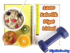 1200 Kalorilik Diyet ile Hızlıca Kilo Verin