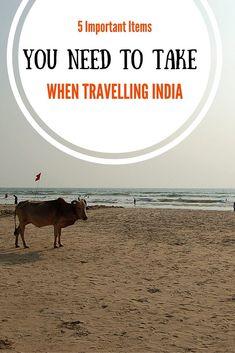 5 IMPORTANT ITEMS YOU NEED TO TAKE WHEN TRAVELLING INDIA - Anita Hendrieka