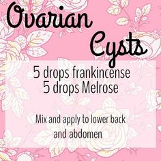 PMS Essential Oils YL DIY Ovarian Cysts Young Living essential oils