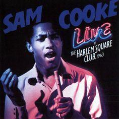 Sam Cooke - Live A the Harlem Square Club 1963