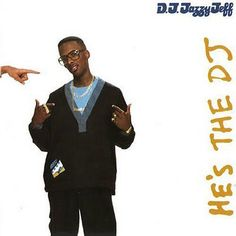 DJ Jazzy Jeff & The Fresh Prince, He's the DJ, I'm the Rapper (1988) - The 50 Best Hip-Hop Album Covers | Complex