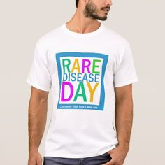 Rare Disease Day (customization available) T-Shirt - click/tap to personalize and buy