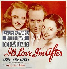 It's Love I'm After(1937) 7/10 - 8/3/15