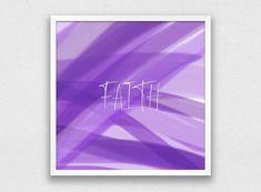 Faith Print Digital Download Minimalist Wall Art Modern | Etsy Purple Wall Decor, Purple Walls, Printable Quotes, Printable Art, Dream Wall, Inspirational Wall Art, Vinyl Wall Art, Abstract Print, Printing Services