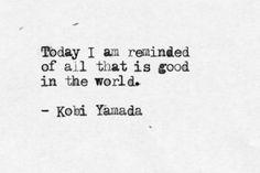 good | in this world |  typewritten | tumblr