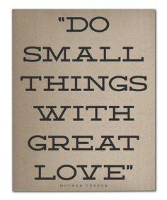 Liebe was du tust, und tue was du liebst.