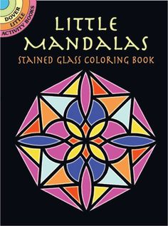 Dover Stained Glass Coloring Book: Little Mandalas Stained Glass Coloring Book by A. Smith Paperback) for sale online Tea Party Activities, Book Activities, Activity Books, Circle Square Triangle, Dover Publications, Mandala Coloring Pages, Seashell Crafts, To Color, Little Books