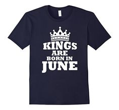 $12.95  Amazon.com: Perfect Kings Are Born In June Birthday T-Shirt: Clothing