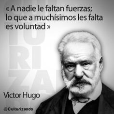 Text Quotes, Words Quotes, Life Quotes, Sayings, French Quotes, Spanish Quotes, Victor Hugo, Positive Phrases, Inspirational Phrases