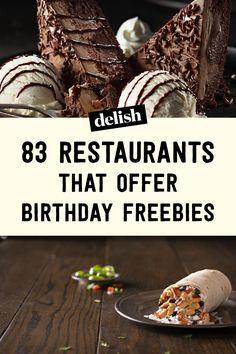84 Restaurants That Offer Birthday Freebies