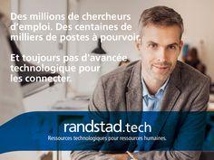 Aujourd'hui, à travers la technologie Randstad Bigdata, les plateformes Randstad Direct et Recrut'live, Randstad s'attache à faire évoluer la recherche d'emploi et toute la physionomie des ressources humaines. Pour les faire progresser. Innovation, Solution, Hui, Live, Job Search, Human Resources, Technological Advancement, Technology