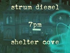 Strum Diesel ( Sean Kagalis ) debuts at a NEW venue tonight!  He'll be performing at Shelter Cove tonight at 7PM SL.  http://maps.secondlife.com/secondlife/Shelter%20Cove/162/59/51