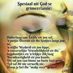 Scripture Verses, Bible, Afrikaanse Quotes, Goeie More, Heres To You, Proud Of Me, Inspirational Thoughts, Christianity, Life Hacks