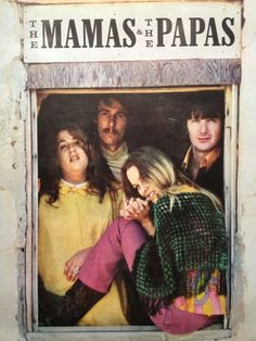 The Mamas and the Papas, 60's music group - California Dreamin' 1965