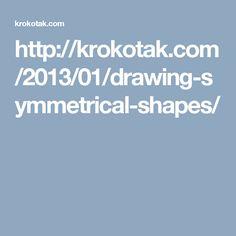 http://krokotak.com/2013/01/drawing-symmetrical-shapes/