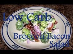 Atkins Diet Recipes: Low Carb Broccoli Bacon Salad (IF)