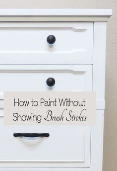 Tricks to Avoid Brush Strokes How To Paint Furniture Without Showing Brush Strokes.How To Paint Furniture Without Showing Brush Strokes. Refurbished Furniture, Repurposed Furniture, Rustic Furniture, Furniture Makeover, Cool Furniture, Furniture Design, Modern Furniture, Furniture Stores, How To Paint Furniture