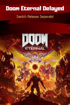 Doom Eternal has received a delay for its release date, Switch release will happen separately. Find out more on NSwitch-Info. Nintendo Switch News, Doom 2016, Id Software, Release Date, Shit Happens