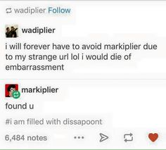I am filled with dissapoint Markiplier, Pewdiepie, Tumblr Funny, Funny Memes, Hilarious, Youtube Gamer, Septiplier, Best Youtubers, Funny Pins