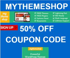 MyThemeShop Check out this awesome coupon code for an absolutely massive 50% discount on any THEME  (Coupon code last checked and updated 1st April 2015) http://mythemesstore.com/mythemeshop-coupon-code-april-2015/