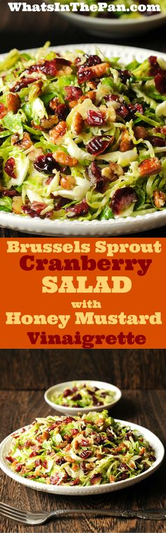 Brussels Sprouts, Pecan, Cranberry Salad with Honey Mustard Vinaigrette -- LH = VG Simple, Put all vinaigrette ingreds into pint jar with metal lid and shook to thicken. Veggie Recipes, Vegetarian Recipes, Cooking Recipes, Healthy Recipes, Salad Recipes, Diabetic Recipes, Brussel Sprout Salad, Brussels Sprouts, Sprouts Salad