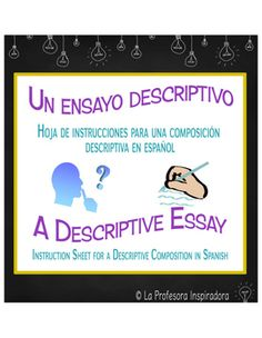 Click through to find a complete bundle for a descriptive essay composition assignment in Spanish! The packet includes a detailed instruction sheet for students that outlines all of the steps they should follow to write a successful essay, a creative list of topic ideas, a peer review feedback sheet for students to fill out, and a detailed grading rubric for instructors to use.
