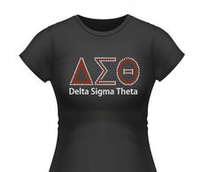 This terrific t-shirt is perfect for every Delta! Sparkle and Shine at every event. We use only premium rhinestone so you will standout and have the best shine in the crowd. Sorority And Fraternity, Sorority Shirts, Delta Girl, Delta Sigma Theta, To My Daughter, Dst 2017, My Style, Tees, Mens Tops