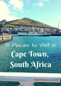 Cape Town, South Africa - 5 places to visit