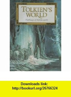 Tolkiens World  Paintings of Middle-Earth (9781567312485) J. R. R. Tolkien, Inger Edelfeldt, Tony Galuidi, Roger Garland, Robert Goldsmith, Michael Hague, Alan Lee, John Howe, Ted Nasmith, Carol Emery Phenix , ISBN-10: 1567312489  , ISBN-13: 978-1567312485 ,  , tutorials , pdf , ebook , torrent , downloads , rapidshare , filesonic , hotfile , megaupload , fileserve