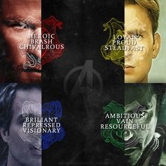 Avengers sorted into Hogwarts Houses. Note - Natasha would be a Slytherin and Clint a Hufflepuff.