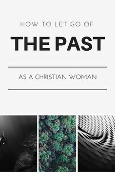 How to let go of the past, of someone you love, of anger, of resentment, of control, of insecurities, of hurt, of fear, of a guy, of a friend, of things and feelings. How to let go of all of these deep wounds as a Christian woman who believes that God of the Bible is in control.