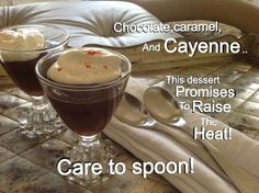 Spoonable Caramel, Cayenne and Chocolate pots! Simply divine! More real food recipes at:  http://filf-food.tumblr.com/