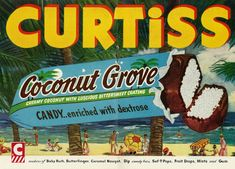 1953 Illustrated Ad, Curtiss Candy, Coconut Grove Candy Bar (2-Page Advert) | Flickr - Photo Sharing!