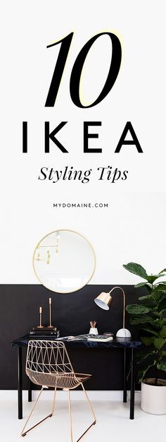 How to make IKEA pieces look more stylish
