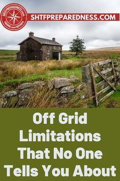 Here are some off-grid limitations that no one tells you about. SHTF Preparedness tells all about what life is really like in a cabin, trailer, or tiny house off-grid. Take a look here for more details if you are thinking of living in the wilderness now. #offgrid #livingoffgrid #howtoliveoffgrid #detailsaboutlivingoffgrid #guideforlivingoffgrid