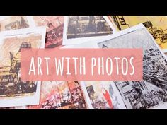 How to make art using your own photos | 3 photo transfer techniques | warm neutrals - YouTube