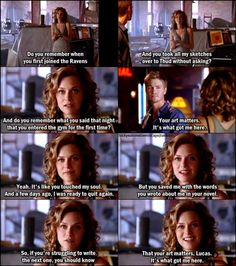 One Tree Hill 5x02 Racing Like A Pro. Your art matters, it's what got me here <3