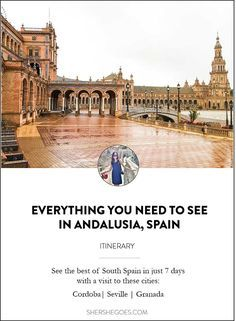 Highlights of Andalusia (South Spain) in this 7 day itinerary covering Cordoba, Seville and Granada.