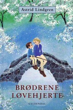 The Brothers Lionheart by Astrid Lindgren / Min absolutte favoritbog som barn, BRØDRENE LØVEHJERTE
