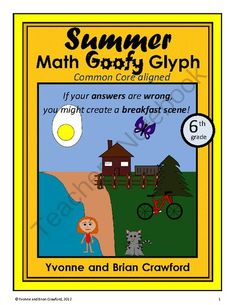 Summer Goofy Glyph (6th Grade Common Core) from Yvonne Crawford on TeachersNotebook.com -  (27 pages)  - Summer Goofy Glyph (6th Grade Common Core) $