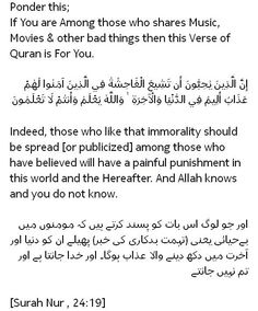 #Islam #Peace #love #Justice #Quotes #Saying #Golden #Words #Allah #Says #Quran #HolyQuran #Indeed #immorality #Spread #Publicized #Believed #Muslims #Painful #Punishment #World #Hereafter #Judgment #Allahs #Knows #Music #Movies #Bad #things #Verse